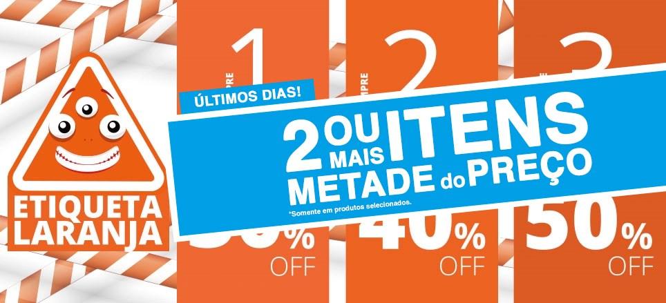 DESCONTO PROGRESSIVO - Etiqueta Laranja - 30%, 40% e 50%. Confira!