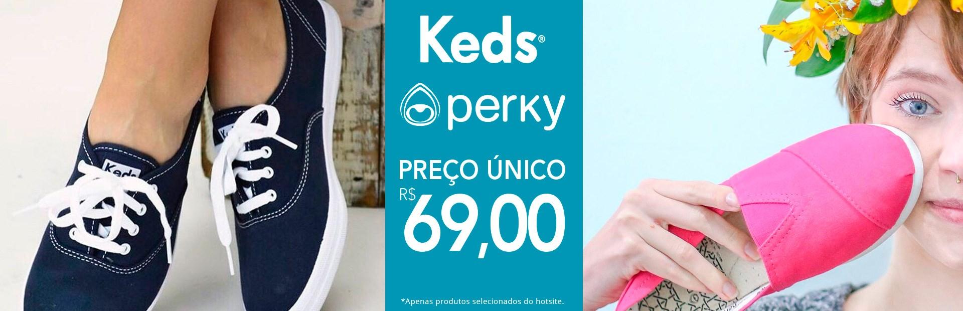PREÇO ÚNICO KEDS - PERKY